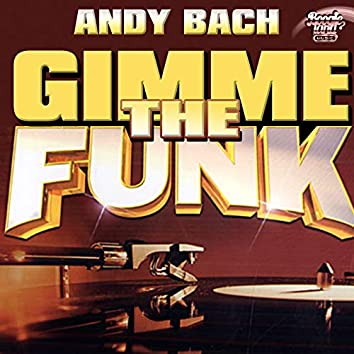 Gimme The Funk