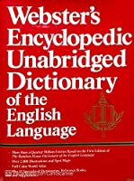 Webster's Encyclopedic Unbridged Dict of the English Language