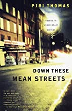 Down These Mean Streets [Paperback] [full number line] (Author) Piri Thomas