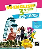 So English! Anglais 3e Éd. 2017 - Workbook
