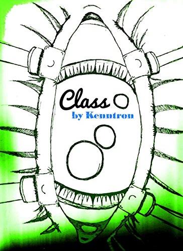 Class: A Notebook of Kenntron (English Edition)