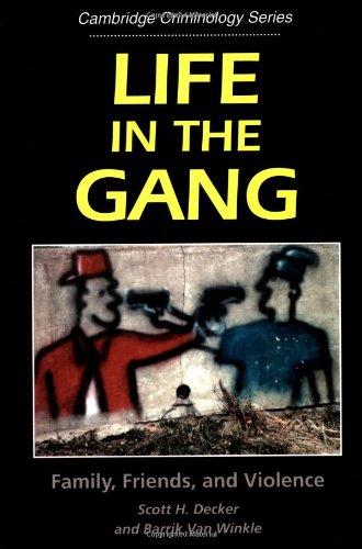 Life in the Gang (Cambridge Studies in Criminology)