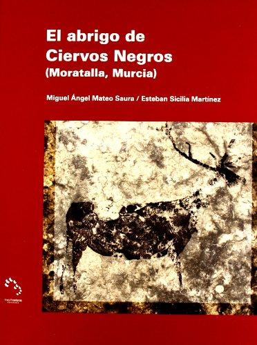 El abrigo de Ciervos Negros (Moratalla, Murcia)