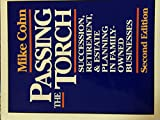 Passing the Torch: Succession, Retirement, and Estate Planning in Family-Owned Businesses