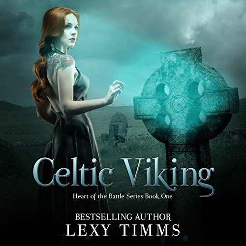 Celtic Viking: Heart of the Battle Series, Book 1