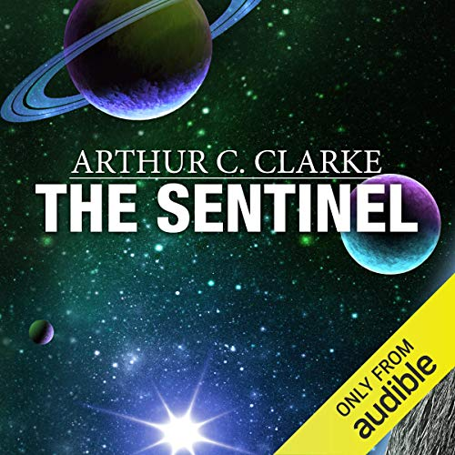 The Sentinel Audiobook By Arthur C. Clarke cover art