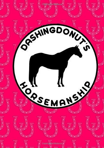 DashingDonut's Horsemanship: Notebook to Help Improve Your Riding Pink Horseshoes