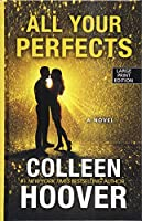 All Your Perfects (Thorndike Press Large Print Women's Fiction)