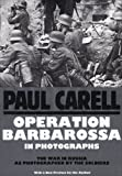 Operation Barbarossa in Photographs (Schiffer Military History)