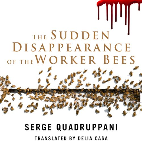 The Sudden Disappearance of the Worker Bees audiobook cover art