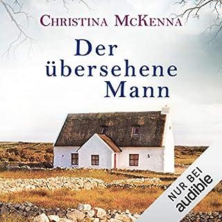 Der übersehene Mann                   Autor:                                                                                                                                 Christina McKenna                               Sprecher:                                                                                                                                 Gilles Karolyi                      Spieldauer: 10 Std. und 16 Min.     165 Bewertungen     Gesamt 4,1