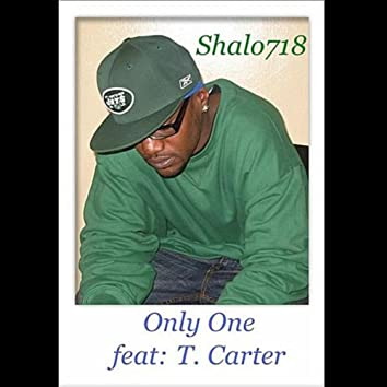 Only One (feat: T. Carter)