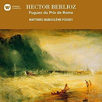Berlioz: Fugues du Prix de Rome