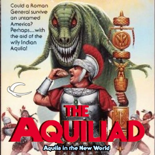 Aquila in the New World audiobook cover art