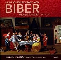 Biber: Mensa Sonora; Battalia by Baroque Band (2010-02-23)