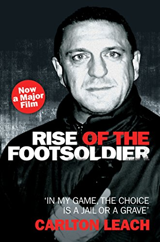 Rise of the Footsoldier - In My Game, The Choice is a Jail or a Grave (English Edition)