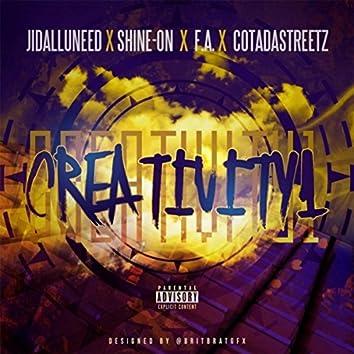 Creativity 1 (feat. Shine-On, F.A. & Cotadastreetz)