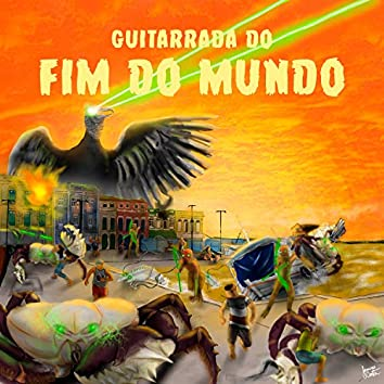 Guitarrada do Fim do Mundo