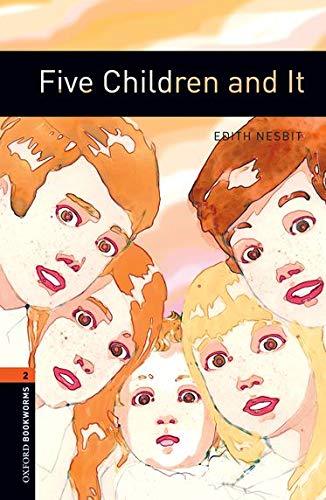 Five Children and It (Oxford Bookworms: Stage 2)の詳細を見る