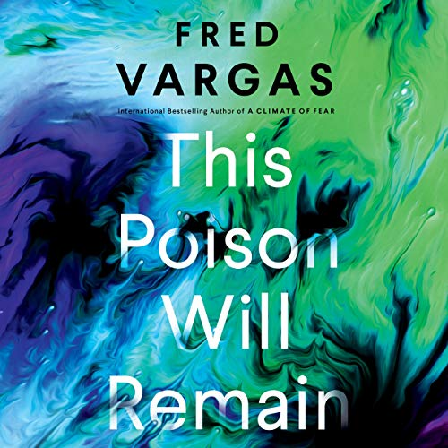 This Poison Will Remain audiobook cover art