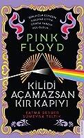 Pink Floyd-Kilidi Acamazsan Kir Kapiyi