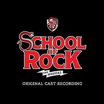 School of Rock  The Musical  Original Cast Recording
