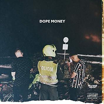 Dope Money