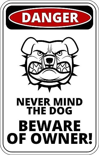 Rolig varning metallskylt se upp för ägaren hund 30 x 20 cm