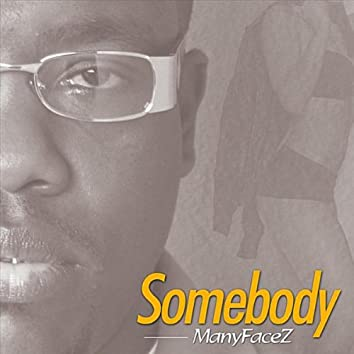 Somebody (feat. Tahl Cole)