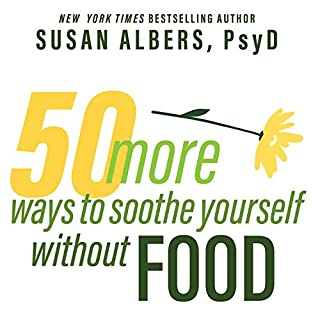 50 More Ways to Soothe Yourself Without Food audiobook cover art