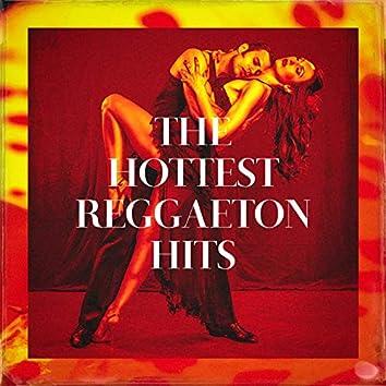 The Hottest Reggaeton Hits
