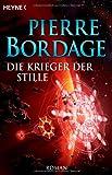Pierre Bordage: Die Krieger der Stille