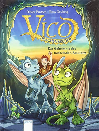 Vico Drachenbruder / Vico Drachenbruder (1). Das Geheimnis des funkelnden Amuletts