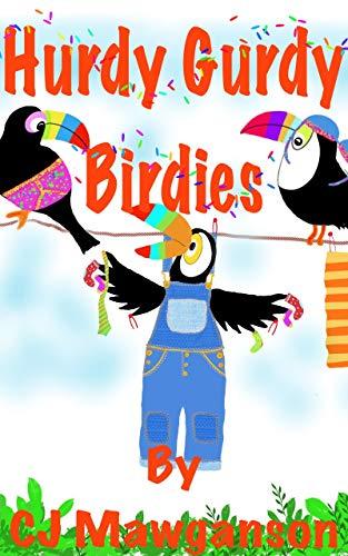 Hurdy Gurdy Birdies (English Edition)