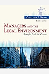 Managers and the Legal Environment: Strategies for the 21st Century Kindle Edition