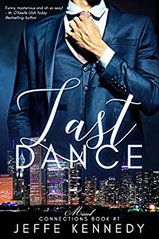 Last Dance (Missed Connections Book 1) by [Jeffe Kennedy]