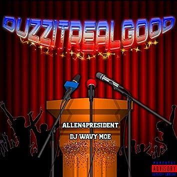 DuzzItRealGood (feat. DJ Wavy Moe)