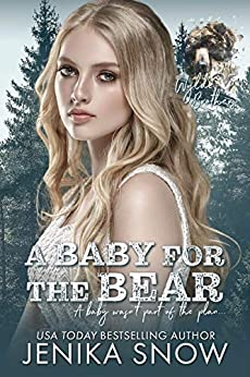 A Baby for the Bear (Wylde Brothers, 1) by [Jenika Snow]