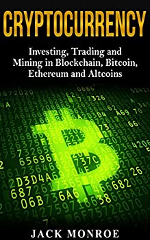 Cryptocurrency  Investing Trading and Mining in Blockchain Bitcoin Ethereum and Altcoins  Crypto Saiyan
