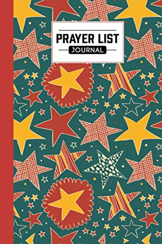 """『Prayer List Journal: Stars Prayer List Journal, A Daily Record Notebook for Prayers, 120 Pages, Size 6"""" x 9""""』のトップ画像"""