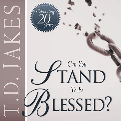 Can You Stand to Be Blessed? audiobook cover art