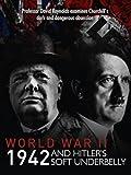 world war 2 africa - World War Two: 1942 and Hitler's Soft Underbelly