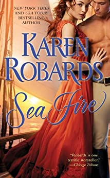 Sea Fire by [Karen Robards]