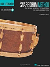 Hal Leonard Snare Drum Method: The Musical Approach to Snare Drum for Band and Orchestra