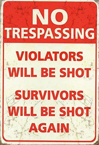 FS No trespassing Survivors Will Shot Blechschild Schild gewölbt Metal Sign 20 x 30 cm