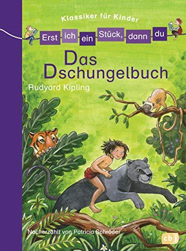 Erst ich ein Stück, dann du! Klassiker - Das Dschungelbuch: Für das gemeinsame Lesenlernen ab der 1. Klasse (Erst ich ein Stück... Klassiker für Leseanfänger, Band 4)