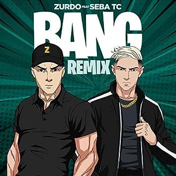 Bang (Remix)