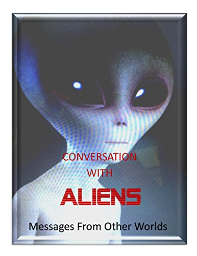 Conversation With Aliens : Messages From Aliens (Blue Planet Project) (English Edition)
