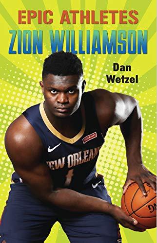 Zion Williamson: 10 (Epic Athletes)