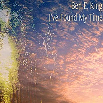 I've Found My Time (Remastered)